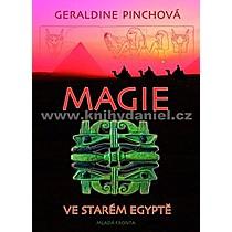 Geraldine Pinchová Magie ve starém Egyptě