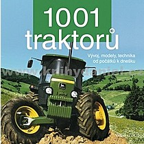1001 traktorů Vývoj modely technika od počátků k dnešku
