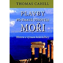 Thomas Cahill Plavby po tmavě vínovém moři