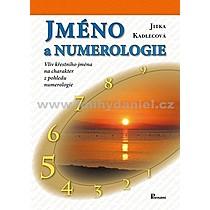 Jitka Kadlecová Jméno a numerologie