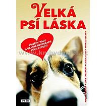 Marty Becker Velká psí láska