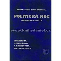 Michal Diana Bochin Fabianová Politická moc