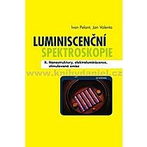 Ivan Jan Pelant Valenta Luminiscenční spektroskopie II