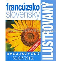 Ilustrovaný dvojjazyčný slovník francúzsko slovenský