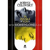 Bořivoj Čelovský Ta ženská von Hohenlohe
