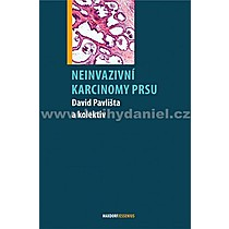 David Pavlišta a kol Neinvazivní karcinomy prsu