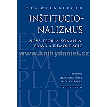 Ota Weinberger Inštitucionalizmus
