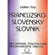 Ladislav Trup Francúzsko slovenský slovník diplomacia