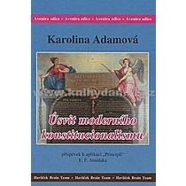 Karolina Adamová Úsvit moderního konstitucionalismu
