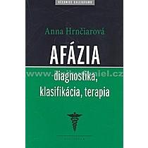 Anna Hrnčiarová Afázia