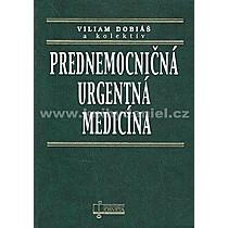 Kolektív autorov: Prednemocničná urgentná medicína