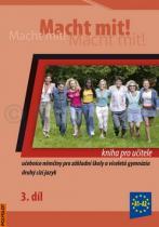 Kolektiv autorů Macht mit! Kniha pro učitele 3 díl