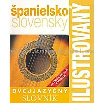 Ilustrovaný dvojjazyčný slovník španielsko slovenský