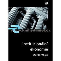 Stefan Voigt Institucionální ekonomie
