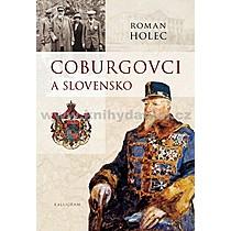 Roman Holec Coburgovci a Slovensko