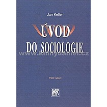Jan Keller Úvod do sociologie