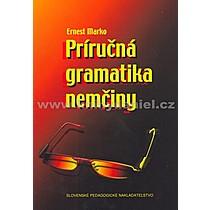 Ernest Marko Príručná gramatika nemčiny