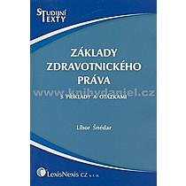 Libor Šnédar Základy zdravotnického práva