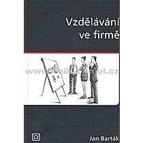 Jan Barták Vzdělávání ve firmě