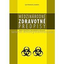 Kolektív autorov: Medzinárodné zdravotné predpisy