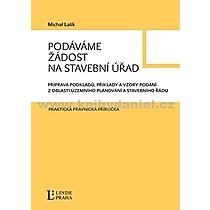 Michal Lalík Podáváme žádost na stavební úřad