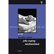Jan Vaněk Lucidní snění jako coping mechanismu