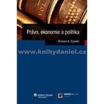 Richard A Epstein Právo ekonomie a politika