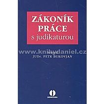 Petr Bukovjan Zákoník práce s judikaturou