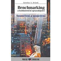 Jaroslav A Jirásek Benchmarking a konkurenční zpravodajství