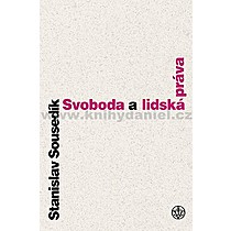 Stanislav Sousedík Svoboda a lidská práva