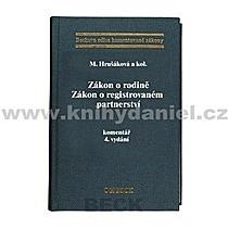 Milana Hrušáková Zákon o rodině Zákon o registrovaném partnerství komentář 4 vydání