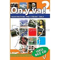 ON Y VA! 2 učebnice bez CD