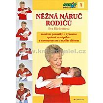 Eva Kiedroňová Něžná náruč rodičů + DVD