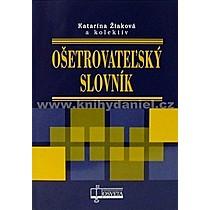 Kolektív autorov: Ošetrovateľský slovník
