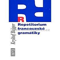 Kryštof Bajger Repetitorium francouzské gramatiky