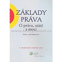 Pavel Varvařovský Základy práva O právu státě a moci
