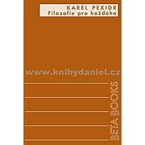 Karel Pexidr Filozofie pro každého