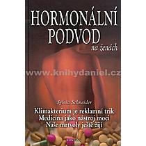 Sylvia Schneider Hormonální podvod na ženách