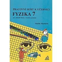 Martin Macháček Pracovní sešit k učeb Fyzika 7