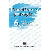 Kolektív autorov: Precvičme si pravopis 6 ročník základných škôl