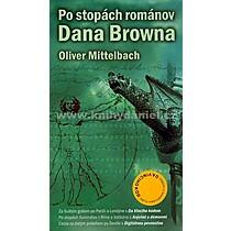Oliver Mittelbach Po stopách románov Dana Browna