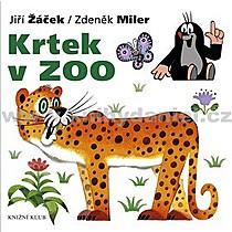 Zdeněk Jiří Miler Žáček Krtek v ZOO