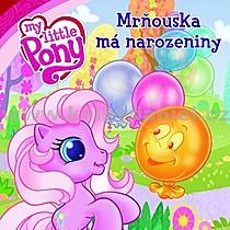 My Little Pony Mrňouska má narozeniny