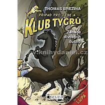 Klub Tygrů Záhada divokých duchů - Thomas Brezina