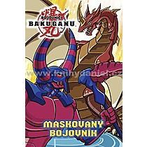 Bojovníci Bakuganu Maskovaný bojovník