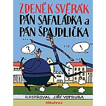 Zdeněk Svěrák Pán Safaládka a pán Špajdlička