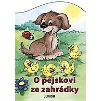 O pejskovi ze zahrádky - Zuzana Pospíšilová Vladimíra Vopičková