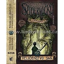 Tony DiTerllizzi Holly Blacková Kronika rodu Spiderwicků Kniha 3 Veličenstvo saň