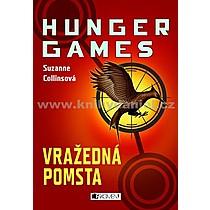 Vražedná pomsta Hunger games - Suzanne Collins