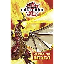 Bojovníci Bakuganu Setkání s Dragem